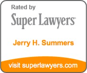 Rated by Super Lawyers - Jerry H. Summers - visit superlawyers.com